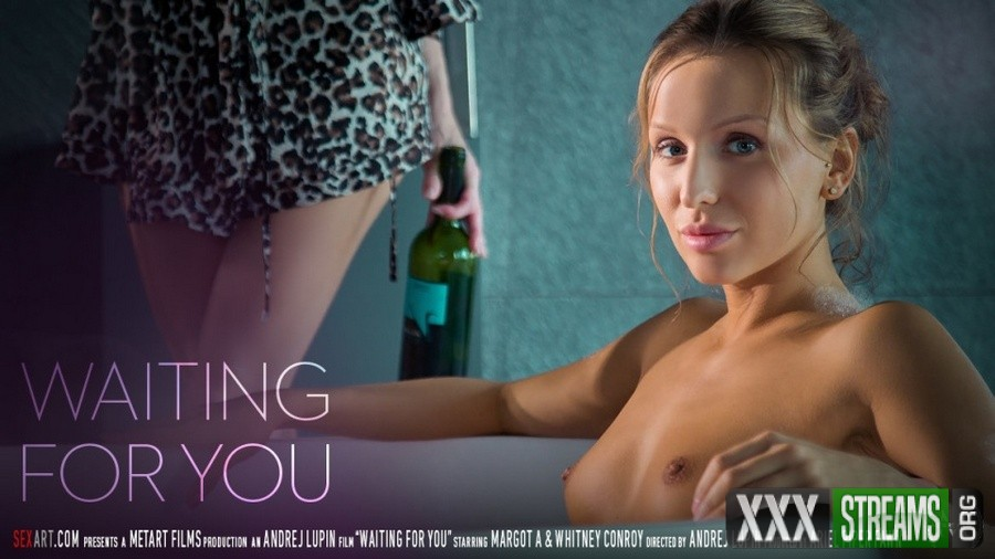Margot A, Whitney Conroy - Waiting For You (Sex-Art)