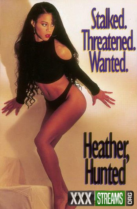 Heather Hunted -1990-