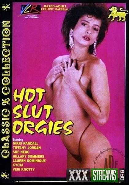 Hot Slut Orgies (1982/VHSRip)
