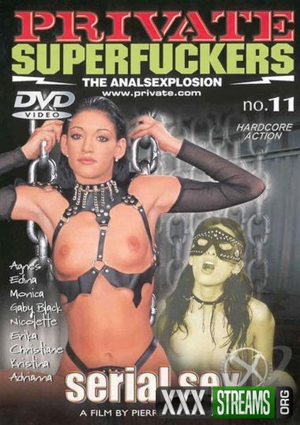 Superfuckers 11 – Serial Sex (2001/DVDRip)