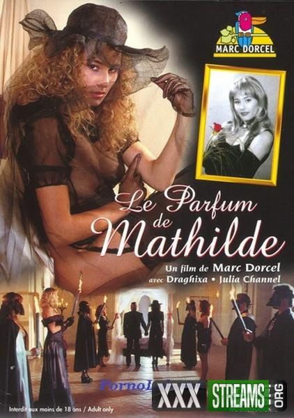 Le Parfum de Mathilde / Der Duft der Mathilde / Mathilde illata (1994/WEBRip/HD)