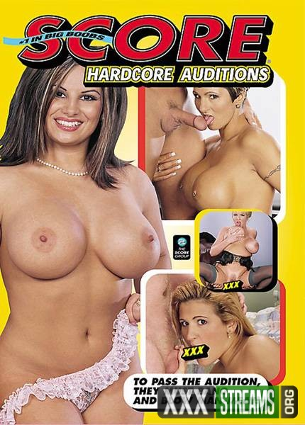 Hardcore Auditions (2007/DVDRip)
