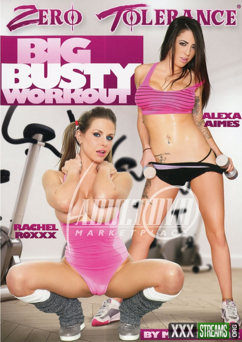 Big Busty Workout (ZERO TOLERANCE)