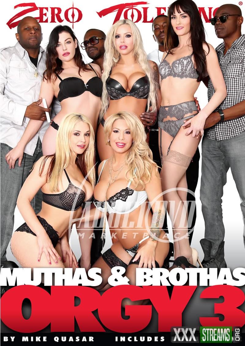 Muthas & Bruthas Orgy 3 (ZERO TOLERANCE/2016)