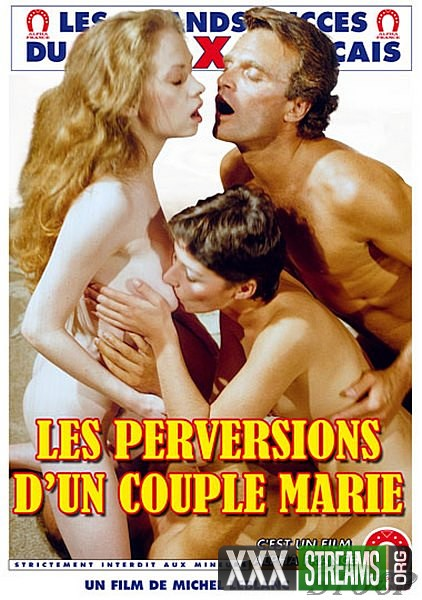 Les Perversions DUn Couple Marie