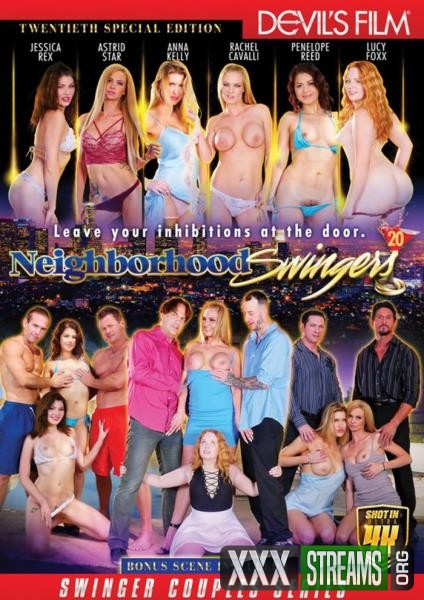 Neighborhood Swingers 20 (2017/WEBRip/HD)