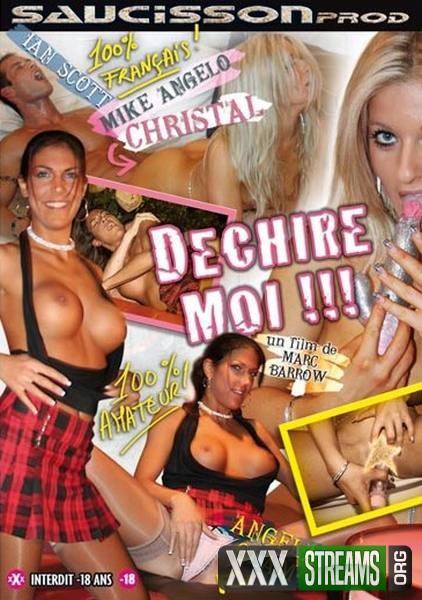 Dechire Moi (2008/DVDRip)
