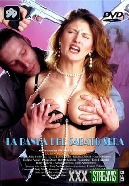 Sexy folies du Samedi soir La Banda Del Sabato Sera Atraco Sexual Raptadas e Violadas (2000/DVDRi...
