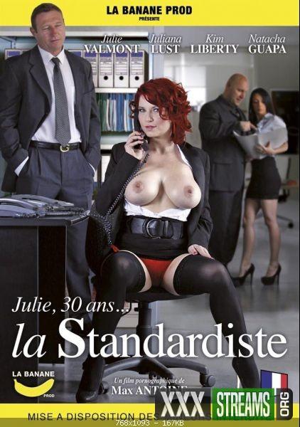 Julie 30 Ans La Standardiste
