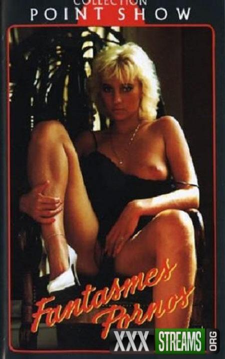 Fantasmes Pornos -1985-