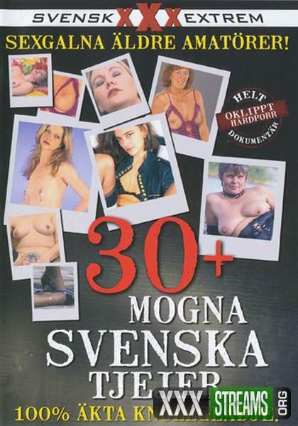 30 Plus Mogna Svenska Tjejer (2008/DVDRip)