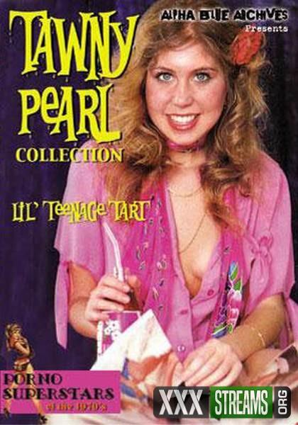 Tawny Pearl Collection - Lil Teenage Tart (1980/DVDRip)
