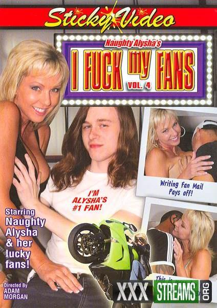 Naughty Alyshas I Fuck My Fans 4 (2012/WEBRip/SD)