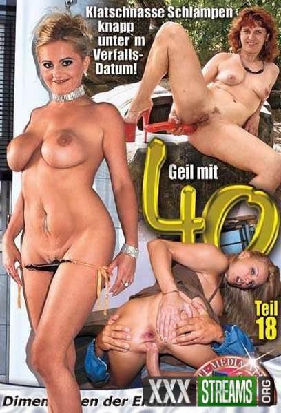 Geil Mit 40 Teil 18 (2007/DVDRip)
