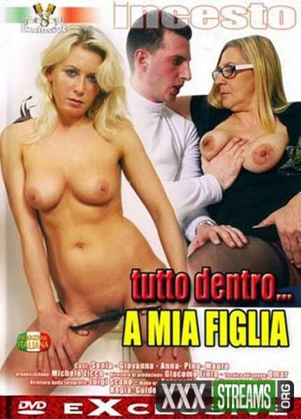 Tutto Dentro a Mia Figlia (2008/DVDRip)