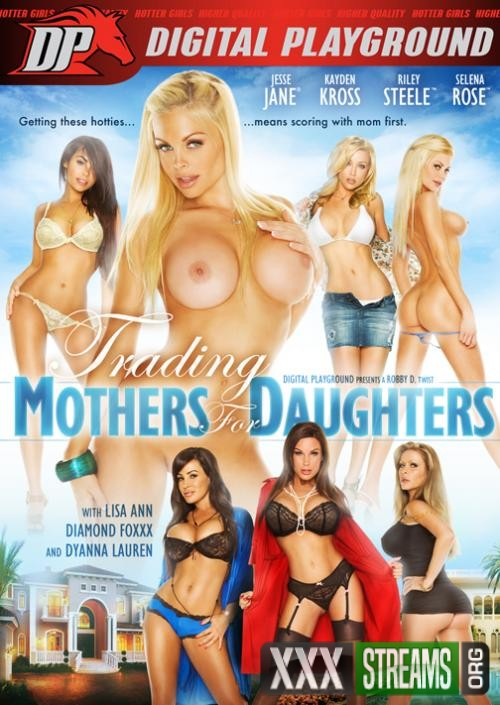 digital playground | trading mothers for daughters – Jesse Jane, Kayden Kross, Lisa Ann, Riley Steele, Selena Rose