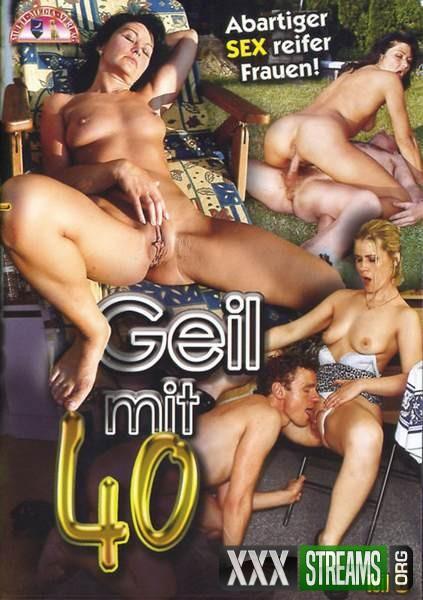 Geil mit 40 vol 8 mature
