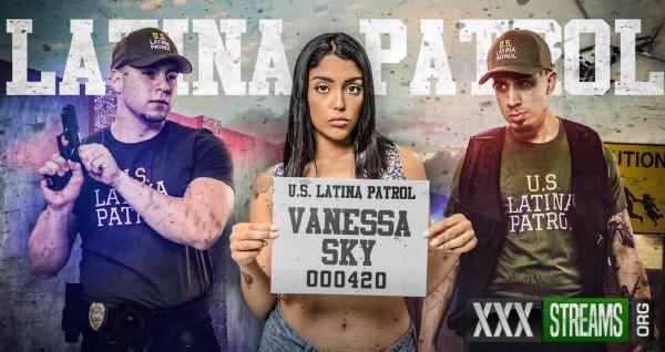 Vanessa Sky - Latina Patrol (2017/LatinaPatrol/FetishNetwork/SD)