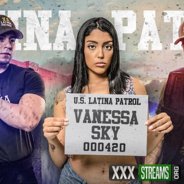 Vanessa Sky - Latina Patrol (2017/LatinaPatrol/FetishNetwork/HD)