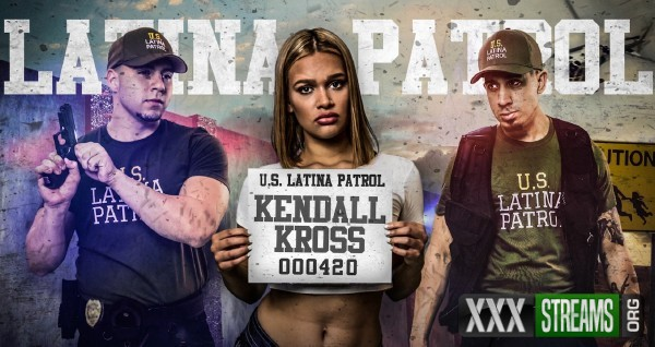 Kendall Kross - Latina Patrol (2017/LatinaPatrol/FetishNetwork/1080p)