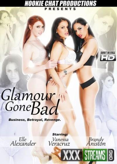 Glamour Gone Bad