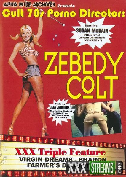 Cult 70s Porno Director Zebedy Colt (1970/DVDRip)