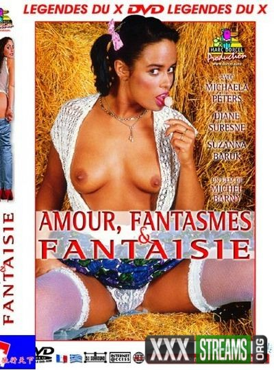 Amour Fantasmes Et Fantaisie