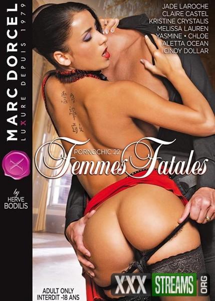 Pornochic 22 – Femmes Fatales (2011/DVDRip)