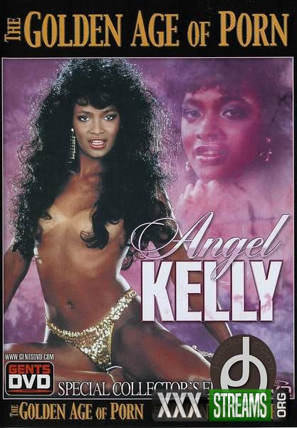 The Golden Age of Porn - Angel Kelly (1990/WEBRip/SD)