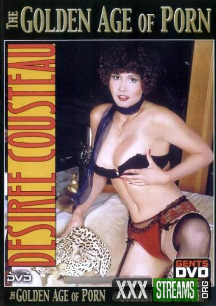 The Golden Age of Porn - Desiree Cousteau (1990/DVDRip)