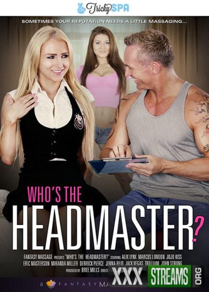 Whos The Headmaster (2018/WEBRip/SD)