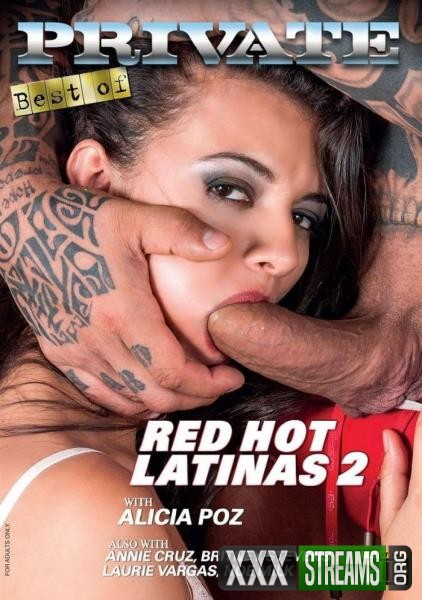The Best By Private 255 – Red Hot Latinas 2 (2018/DVDRip)