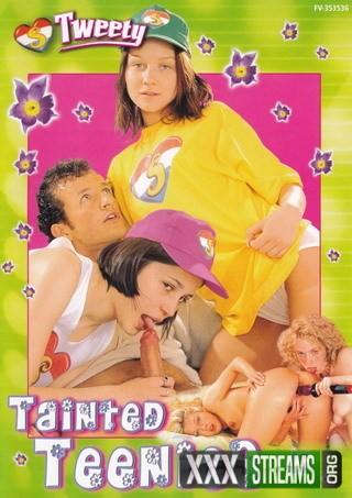 Tainted Teenies (Tweety)