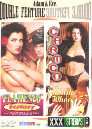 Carmen The Spanish Whore