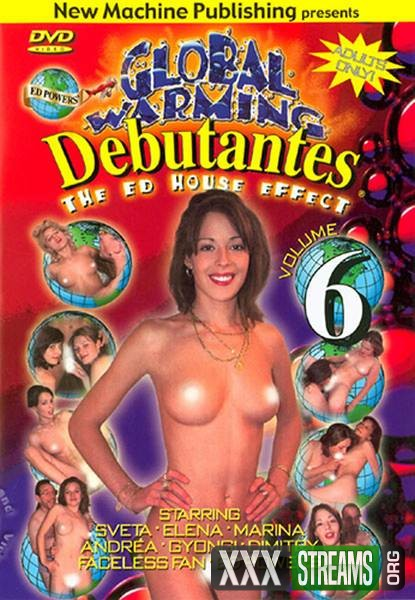Global Warming Debutantes 6 (1997/DVDRip)