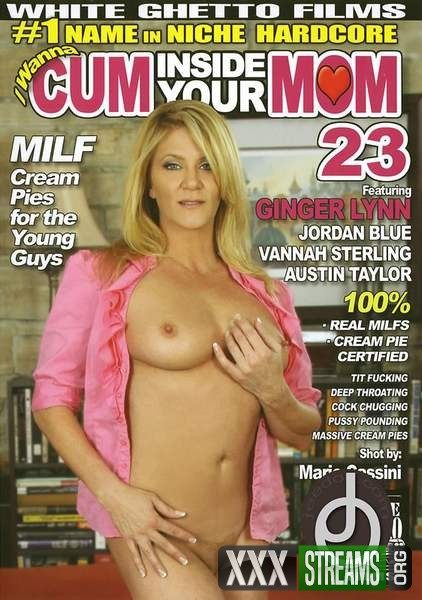 I Wanna Cum Inside Your Mom 23 (2010/DVDRip)