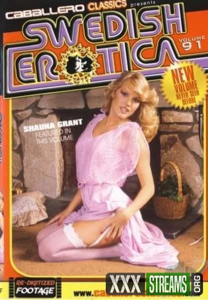 Swedish Erotica 91 – Shauna Grant (1985/DVDRip)
