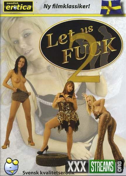 Let Us Fuck 2 (2008/DVDRip)