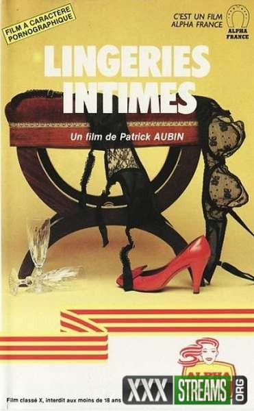 Lingeries intimes (1981/VHSRip)