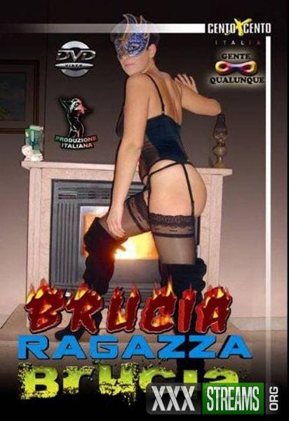 Brucia Ragazza Brucia