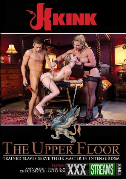 The Upper Floor – Trained Slaves Serve Their Master In Intense BDSM (2018/DVDRip)