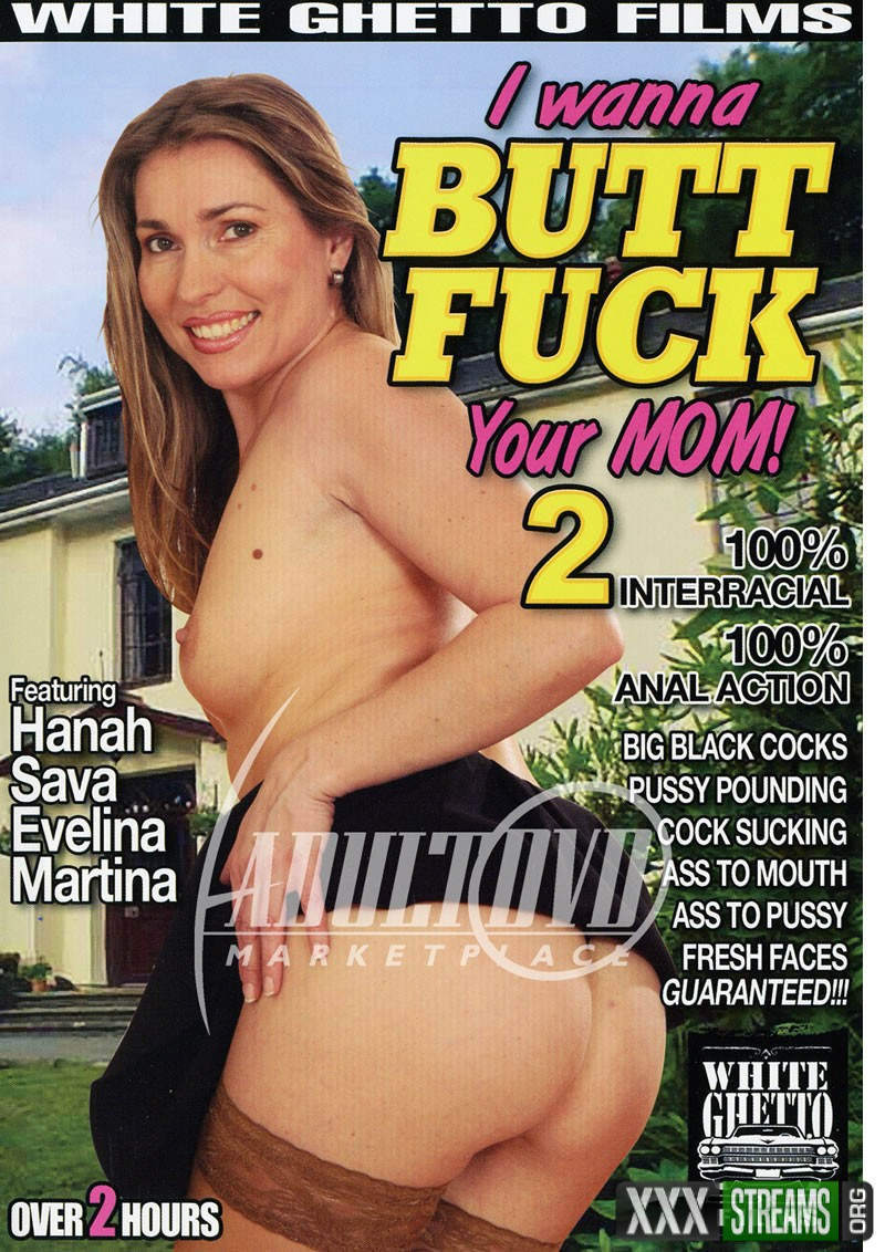 I Wanna Butt Fuck Your Mom 2