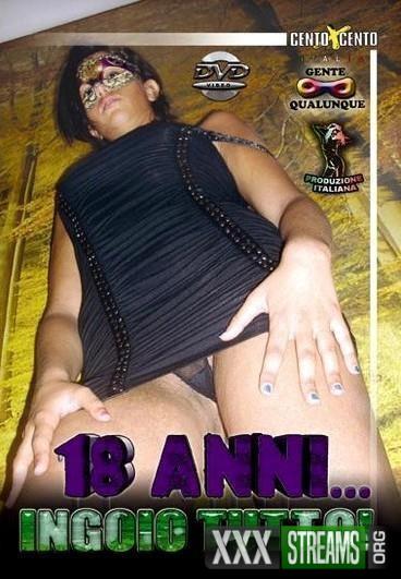 18 Anni Ingoio Tutto