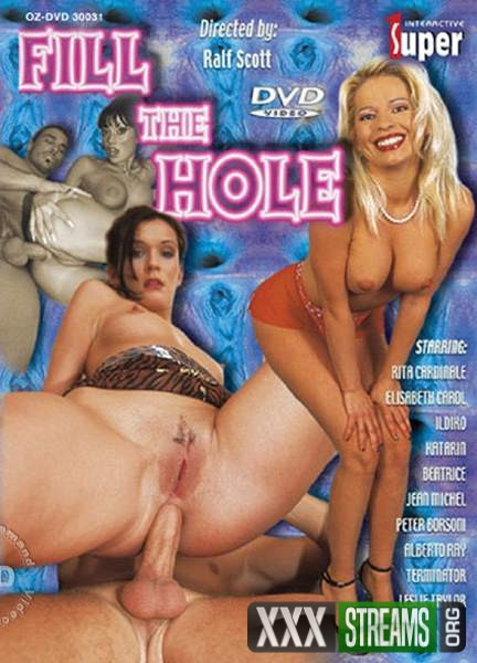 Fill The Hole (2009/DVDRip)