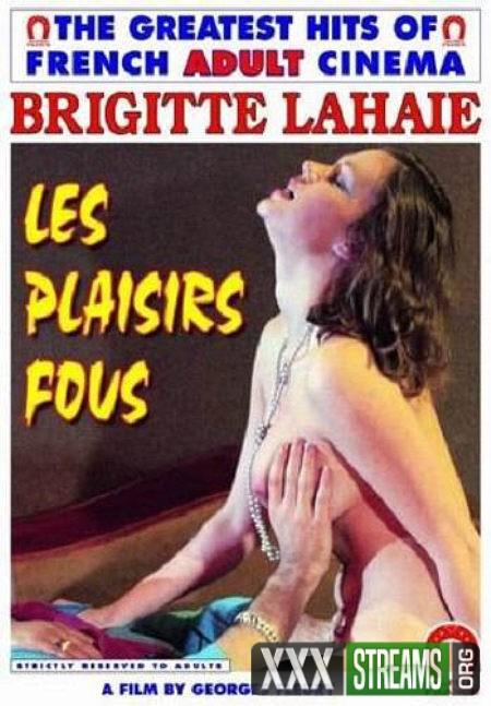 Les Plaisirs fous (1977)