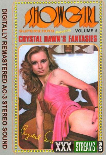 Crystal Dawns Fantasies (1983/DVDRip)
