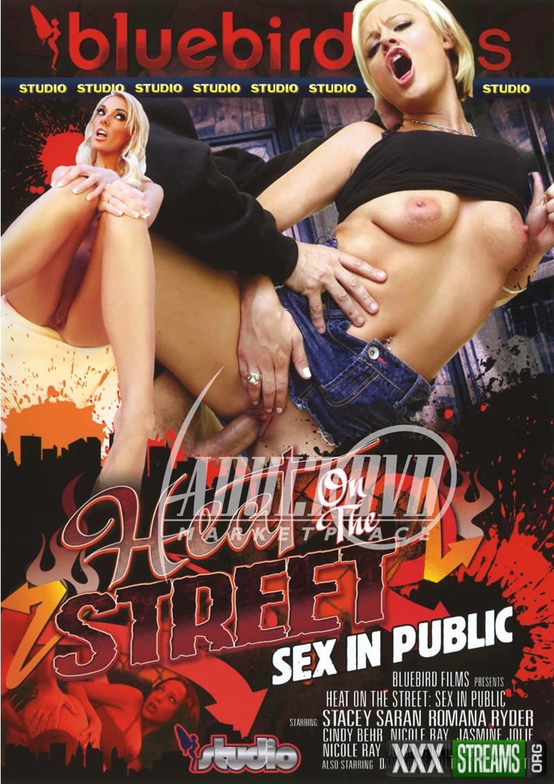 Heat On The Street Sex In Public