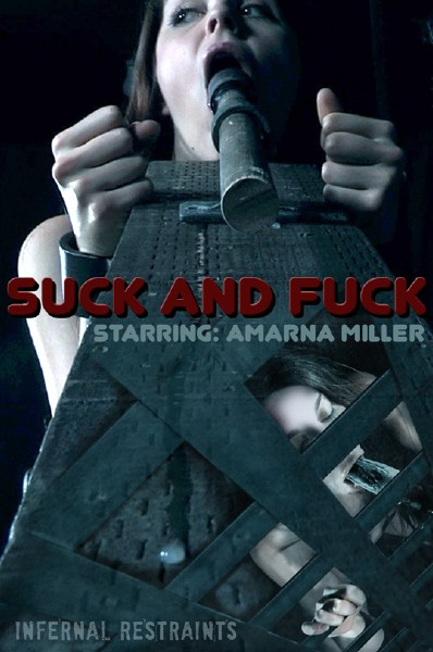 Amarna Miller – Suck and Fuck (2018/InfernalRestraints.com/IntersecInteractive.com/SD)