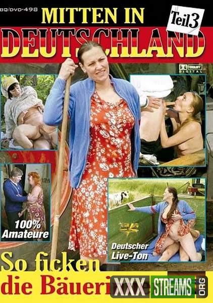 Mitten In Deutschland 3 – So ficken die Bauerinnen (2009/DVDRip)