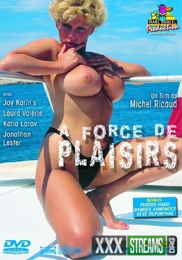 A Force De Plaisirs (1990)